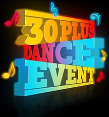 30 Plus Dance Event
